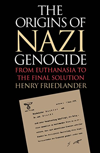 The Origins of Nazi Genocide: From Euthanasia to the Final Solution