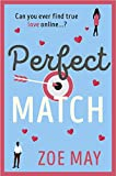 Perfect Match: The bestselling laugh-out-loud romantic comedy you...