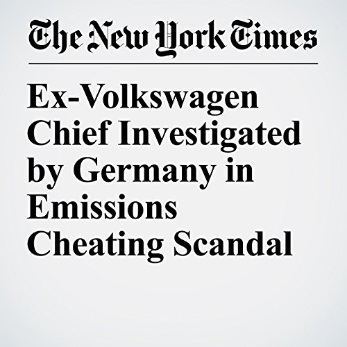 Ex-Volkswagen Chief Investigated by Germany in Emissions Cheating Scandal copertina