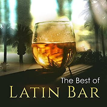 The Best of Latin Bar: Relaxing Mood Music for Salsa, Bachata, Summer Hot Rhythms for Autumn Nights, Relax del Mar