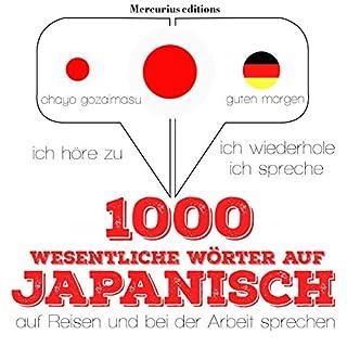 1000 wichtige Wörter auf Japanisch für die Reise und die Arbeit Titelbild