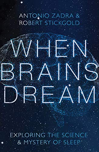 When Brains Dream: Exploring the Science and Mystery of Sleep ⭐