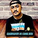 QUEBRADOR DE CAMA BOX [Explicit]