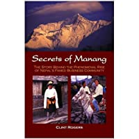 Secrets of Manang - The Story Behind the Phenomenal Rise of Nepal's Famed Business Community【洋書】 [並行輸入品]