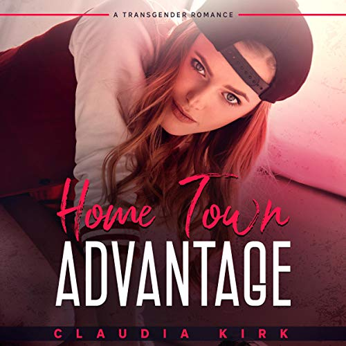 Home Town Advantage Audiobook By Claudia Kirk cover art