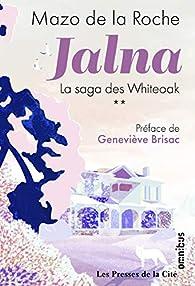 Jalna - La saga des Whiteoak, tome 2 par Mazo De La Roche