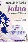 Jalna - La saga des Whiteoak, tome 2 par De La Roche