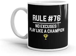 rule 76 no excuses