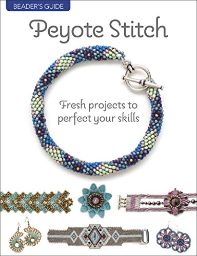 Compare Textbook Prices for Beader's Guide: Peyote Stitch: Fresh projects to perfect your skills  ISBN 9781627006804 by Bead&Button magazine