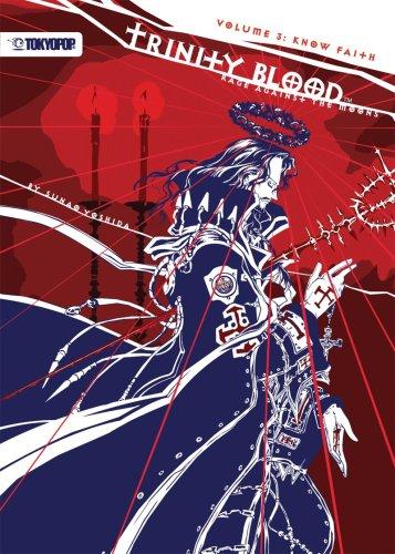 Trinity Blood - Rage Against the Moons Volume 3: Know Faith
