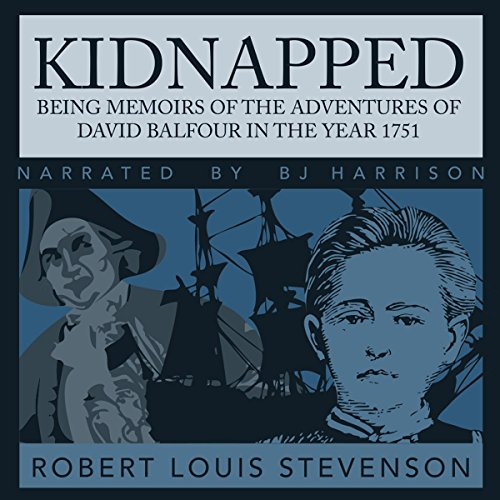 Couverture de Kidnapped: Being Memoirs of the Adventures of David Balfour in the year 1751