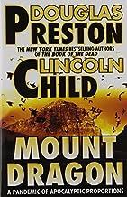 Mount Dragon by Douglas Preston, Lincoln Child (1997) Mass Market Paperback