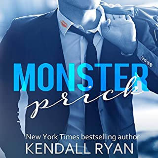 Monster Prick     An Older Brother's Best Friend Romance              By:                                                                                                                                 Kendall Ryan                               Narrated by:                                                                                                                                 Ava Erickson                      Length: 2 hrs and 27 mins     899 ratings     Overall 4.3