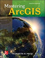 Mastering ArcGIS, 8th Edition Front Cover