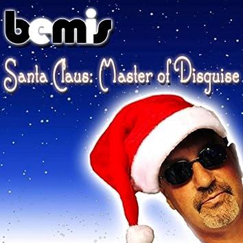 Santa Claus: Master of Disguise