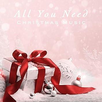 All You Need Christmas Music