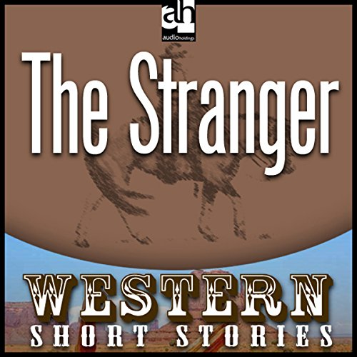 The Stranger                   By:                                                                                                                                 Ernest Haycox                               Narrated by:                                                                                                                                 Brian Keith                      Length: 36 mins     1 rating     Overall 4.0