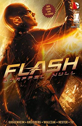 Flash: Staffel Null: Bd. 1: Zirkus der Superschurken