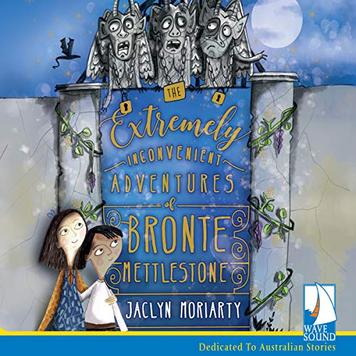 The Extremely Inconvenient Adventures of Bronte Mettlestone audiobook cover art