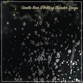 19 Gentle Rain & Rolling Thunder Songs for Background White Noise