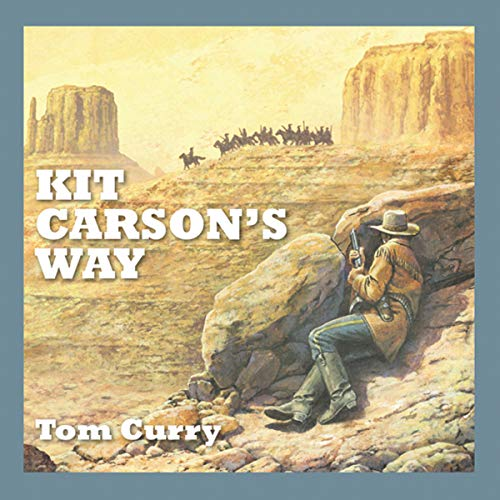 Kit Carson's Way cover art
