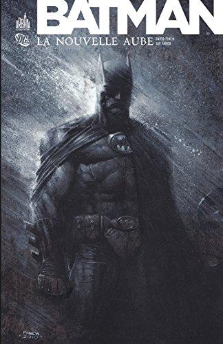 BATMAN LA NOUVELLE AUBE - Tome 0
