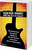 1000 Mal gehört, 1000 Mal fast nix kapiert: Was Sie schon immer über englische Songtexte der 60er und 70er Jahre wissen wollten (aber nie zu fragen wagten)*