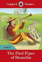 The Pied Piper: Ladybird Readers Level 4