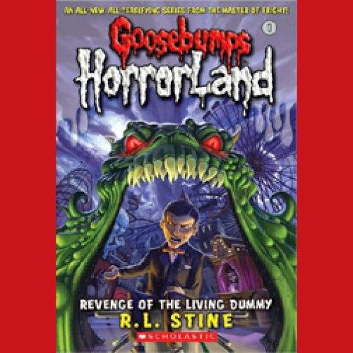 Goosebumps HorrorLand, Book 1: Revenge of the Living Dummy