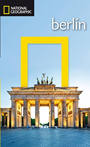 Guia de viaje National Geographic: Berlín (GUÍAS)