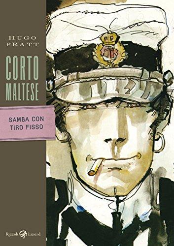 Corto Maltese - Samba con tiro fisso (Italian Edition)