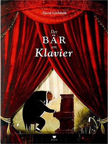 Der Bär am Klavier (Tapa dura)