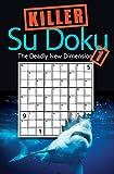 Killer Sudoku 1: The Deadly New Dimension