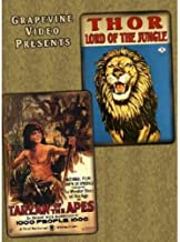 Thor, Lord of the Jungles 1913 Tarzan of the Apes 1918