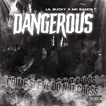 Dangerous (feat. MO Band$)