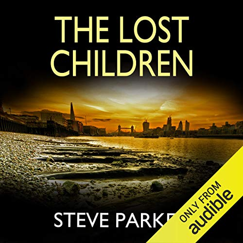The Lost Children Audiobook By Steve Parker cover art
