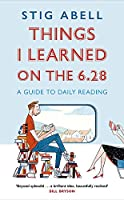 Things I Learned on the 6.28: A Guide to Daily Reading