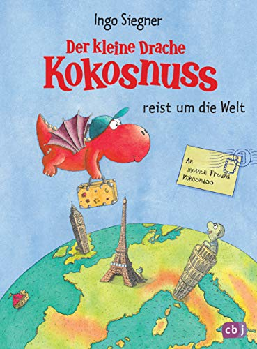 Der kleine Drache Kokosnuss reist um die Welt (Vorlesebücher, Band 6)