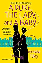 A Duke, The Lady, and A Baby by Vanessa Riley book cover