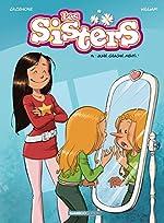 Les Sisters - tome 14 - Juré, craché, menti ! de Christophe Cazenove