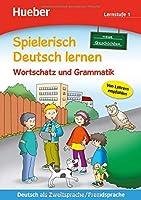 Spielerisch Deutsch lernen: Lernstufe 1 - Wortschatz und Grammatik/Neue Geschic