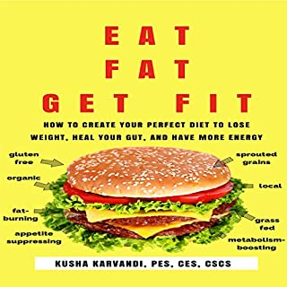 Eat Fat, Get Fit audiobook cover art