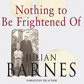 Nothing to Be Frightened Of audiobook cover art