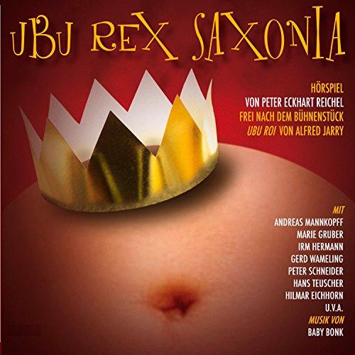 Ubu Rex Saxonia Titelbild