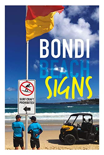 BONDI BEACH SIGNS:: 20 PHOTOS FROM famous surfers spot for GIFT (English Edition)