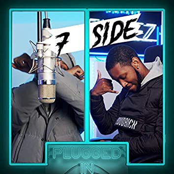 7 Side x Fumez The Engineer - Plugged In