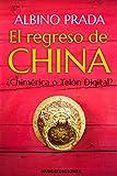 EL REGRESO DE CHINA: ¿CHIMÉRICA O TELÓN DIGITAL?