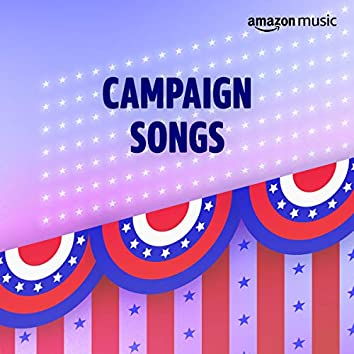 Campaign Songs