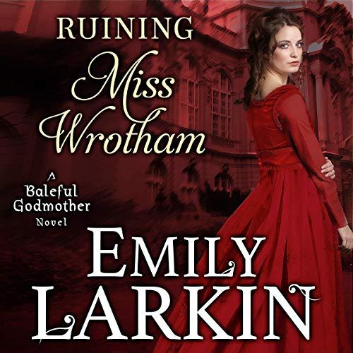 Ruining Miss Wrotham cover art