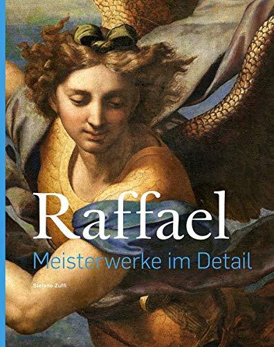 Raffael – Meisterwerke im Detail